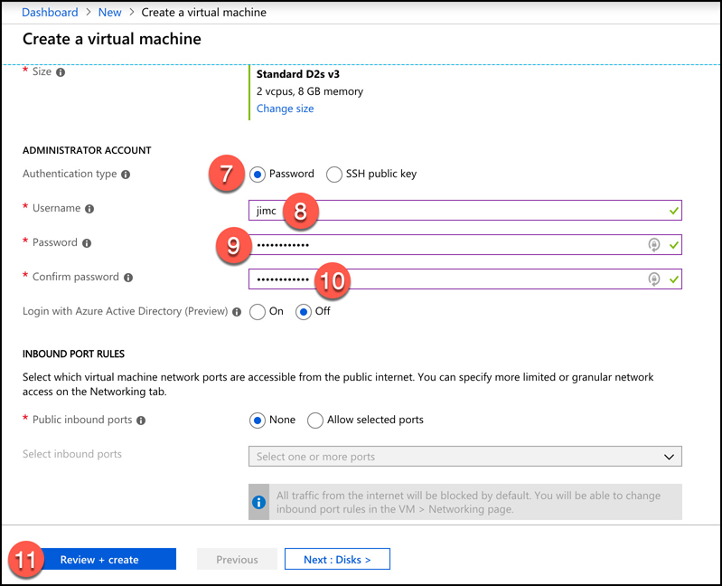 A screen shot showing additional VM options in the Azure portal. Select Password for the authentication type and enter a username and password for your administrator account. Click Review + Create to validate your settings.
