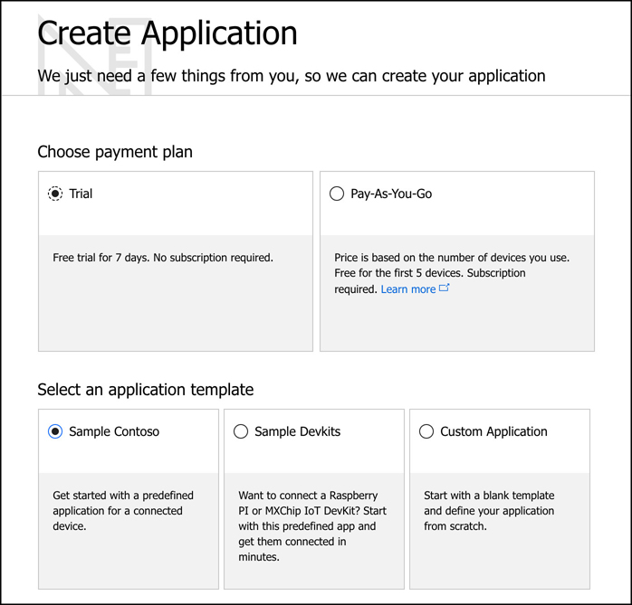 In this screen shot, the payment plans and application templates for IoT Central are shown. When creating a new app, choose your pricing plan (either Trial or Pay-As-You-Go) and an application template your new app will be based on.